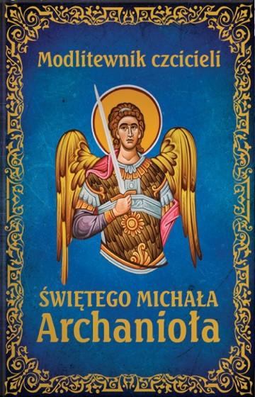 Modlitewnik czcicieli Świętego Michała Archanioła