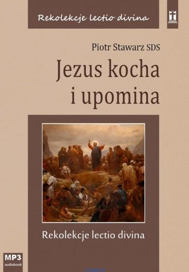 Jezus kocha i upomina