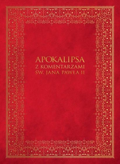 Apokalipsa z komentarzami św. Jana Pawła II