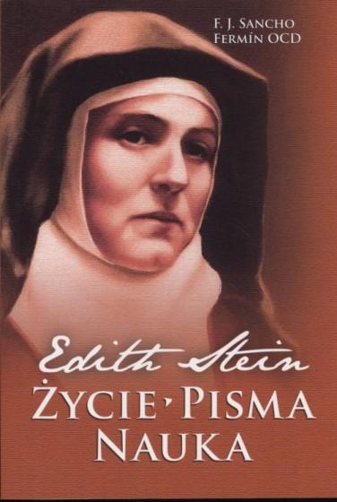 Edith Stein. Życie, pisma, nauka