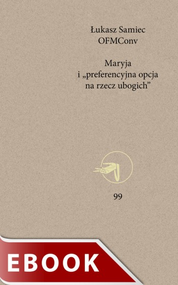 """Maryja i """"preferencyjna opcja na rzecz ubogich"""""""