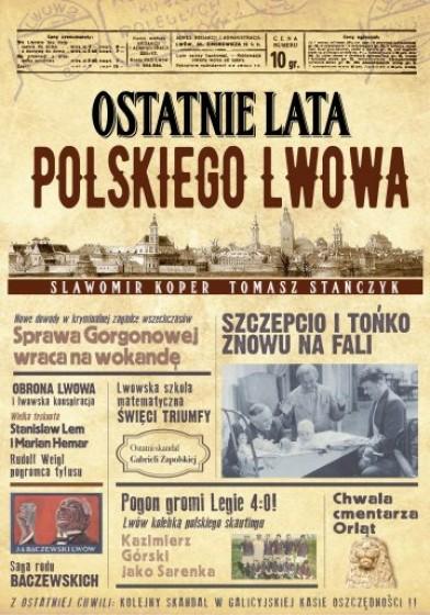 Ostatnie lata polskiego Lwowa
