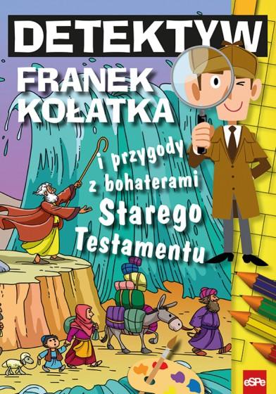 Detektyw Franek Kołatka i przygody z bohaterami Starego Testamentu
