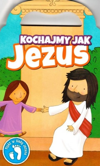Kochajmy jak Jezus