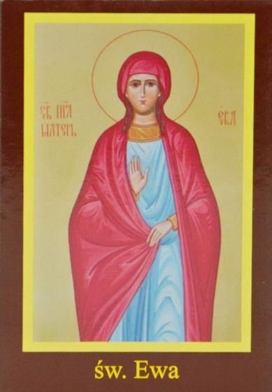 Ikona Twojego Patrona - św. Ewa