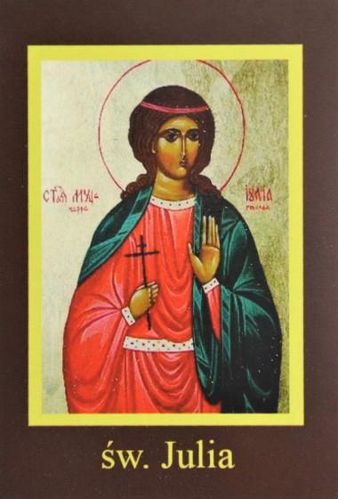 Ikona Twojego Patrona - św. Julia