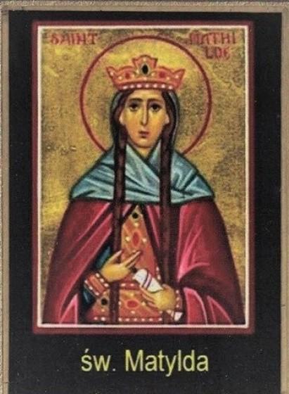 Ikona Twojego Patrona - św. Matylda Westfalska