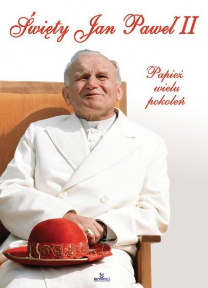 Święty Jan Paweł II Papież wielu pokoleń