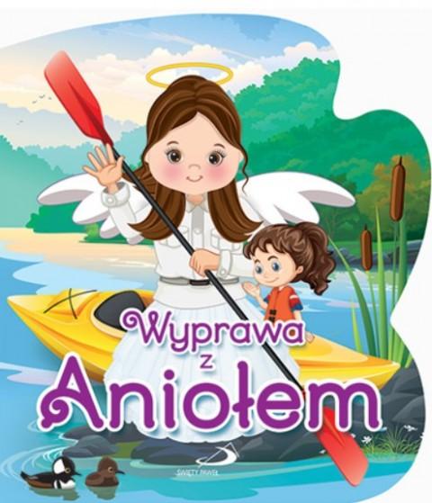 Wyprawa z Aniołem