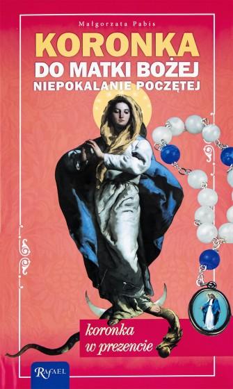 Koronka Najświętszej Maryi Panny Niepokalanie Poczętej