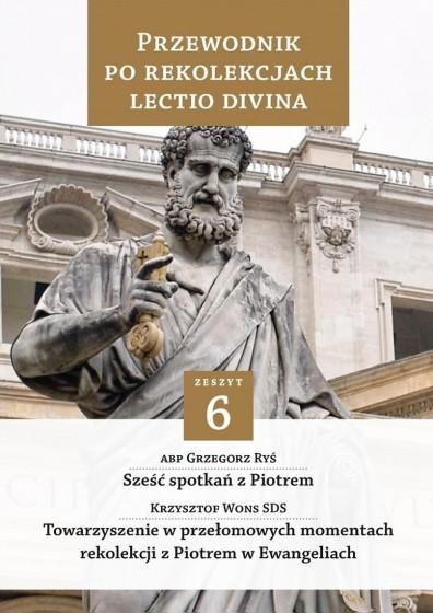 Przewodnik po Rekolekcjach Lectio Divina 6