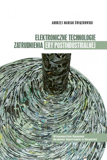 Elektroniczne technologie zatrudnienia ery postindustrialnej