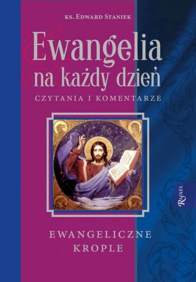 Ewangelia na każdy dzień Ewangeliczne krople