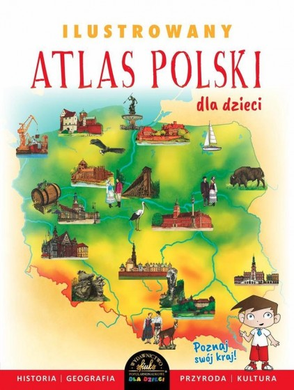 Ilustrowany atlas Polski dla dzieci