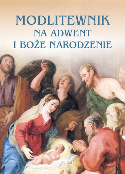 Modlitewnik na Adwent i Boże Narodzenie