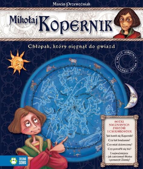 Mikołaj Kopernik Chłopak, który sięgnął do gwiazd