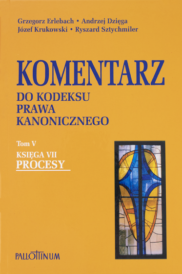 Komentarz do Kodeksu Prawa Kanonicznego Tom V