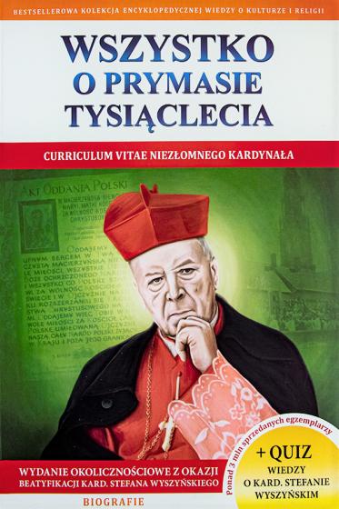 Wszystko o Prymasie Tysiąclecia