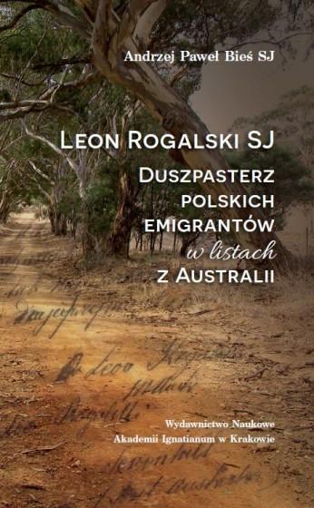 Leon Rogalski SJ – duszpasterz polskich emigrantów w listach z Australii