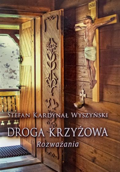 Droga krzyżowa kard. Stefan Wyszyński