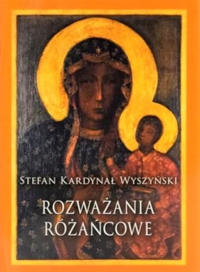 Rozważania różańcowe kard. Stefan Wyszyński