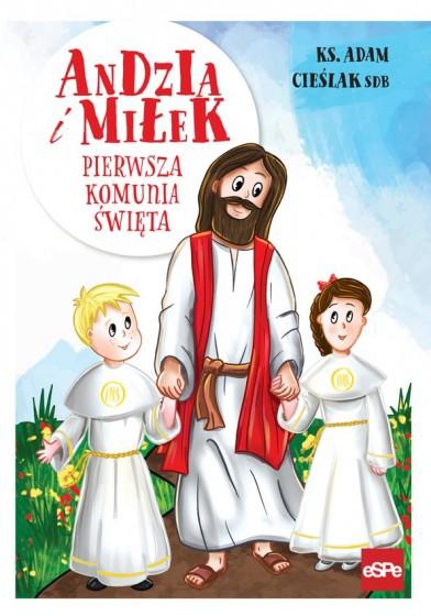 Andzia i Miłek. Pierwsza komunia święta