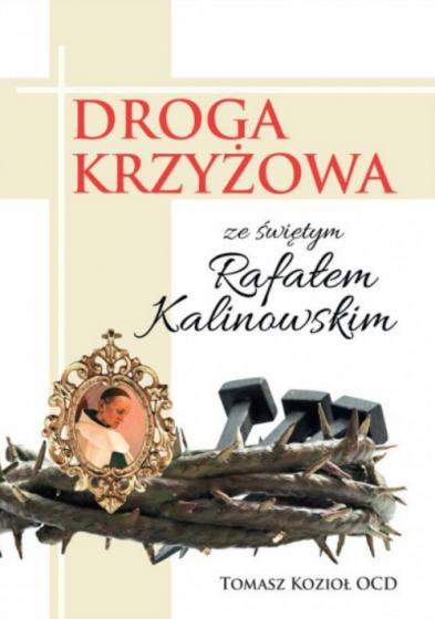 Droga krzyżowa ze św. Rafałem Kalinowskim