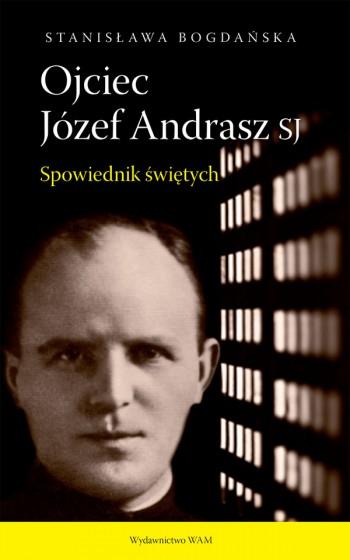 Ojciec Józef Andrasz SJ wyd.2