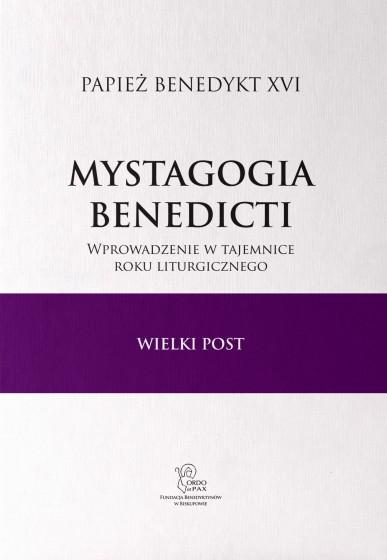Mystagogia Benedicti Wielki Post