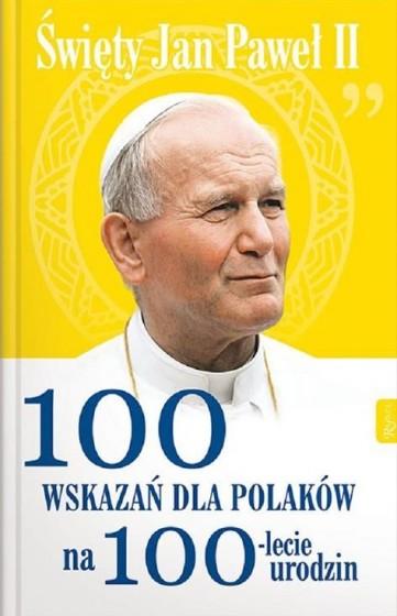 100 wskazań dla Polaków na 100-lecie urodzin