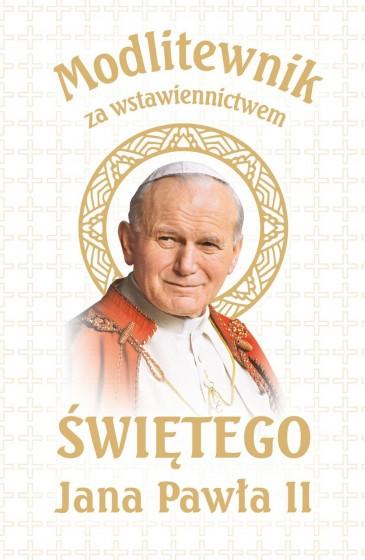 Modlitewnik za wstawiennictwem świętego Jana Pawła II biały