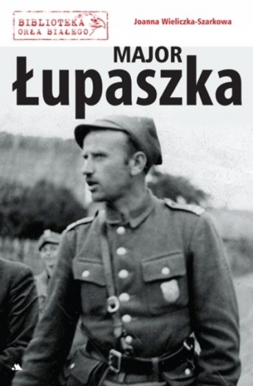 """Major """"Łupaszka"""""""
