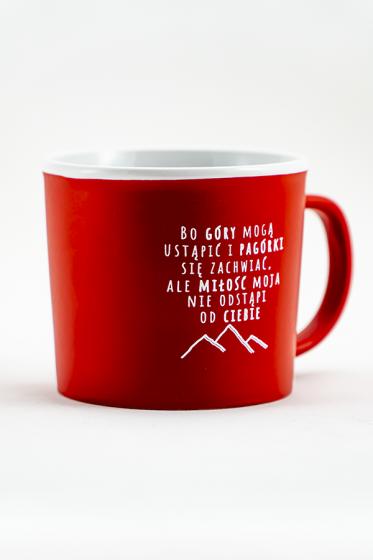 Kubek - Bo góry mogą ustąpić czerwony