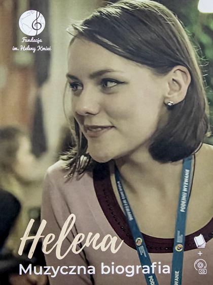 Helena. Muzyczna biografia