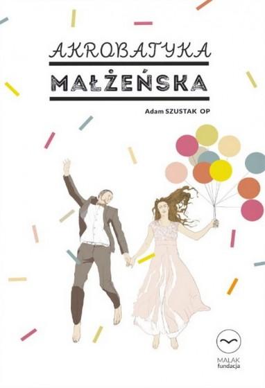 Akrobatyka małżeńska książka