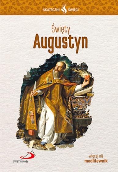 Święty Augustyn Skuteczni święci