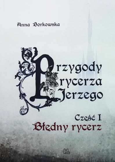Przygody rycerza Jerzego Część I