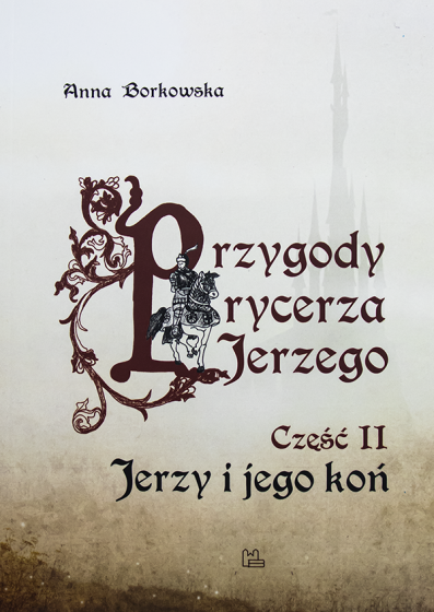 Przygody rycerza Jerzego Część II