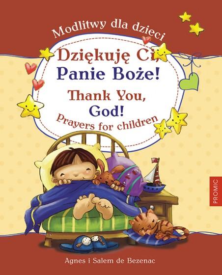 Dziękuję Ci, Panie Boże! wersja dwujęzyczna (polsko-angielska)