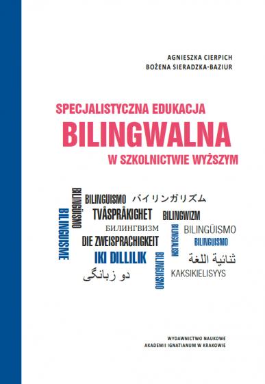 Specjalistyczna edukacja bilingwalna w szkolnictwie wyższym