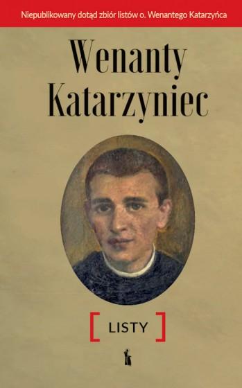 Wenanty Katarzyniec. Listy