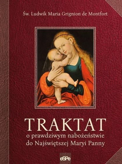 Traktat o prawdziwym nabożeństwie do Najświętszej Maryi Panny / espe wyd. 2