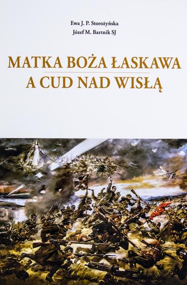 Matka Boża Łaskawa a Cud nad Wisłą wyd. 2