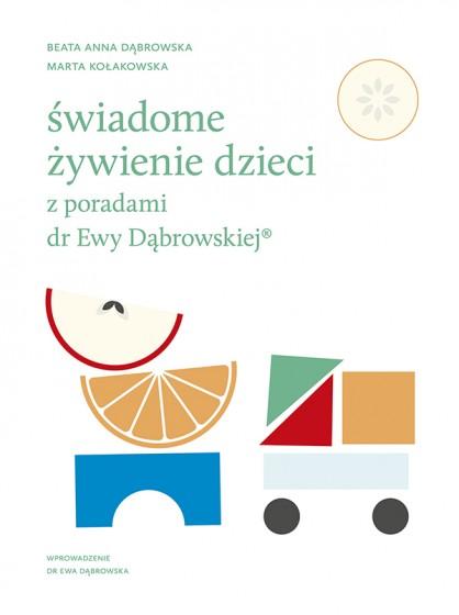 Świadome żywienie dzieci z poradami dr Ewy Dąbrowskiej®