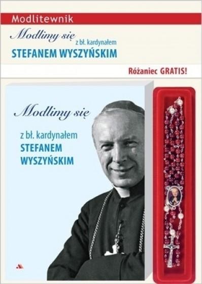 Modlimy się z bł. kardynałem Stefanem Wyszyńskim