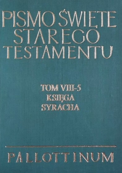 Pismo Święte Starego Testamentu Tom VIII-5 Księga Syracha