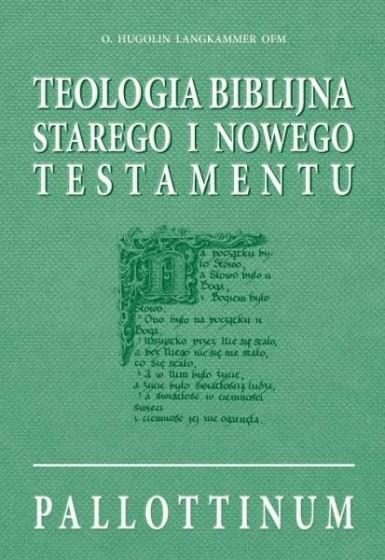 Teologia biblijna Starego i Nowego Testamentu