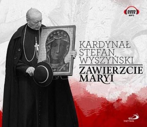 Zawierzcie Maryi CD