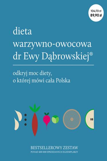 Dieta warzywno-owocowa dr Ewy Dąbrowskiej(R) - komplet