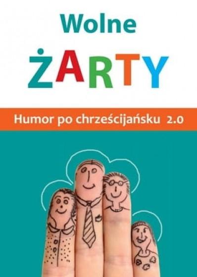 Wolne żarty Humor po chrześcijańsku 2.0